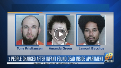 3 charged after infant found dead inside Monroe County apartment